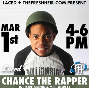 [EVENT]: The Fresh Heir presents… Chance The Rapper In-Store at Laced