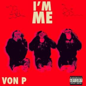 [TFH Premiere]: Von P – I'mMe