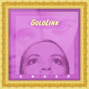 [New Music]: GoldLink –Creep