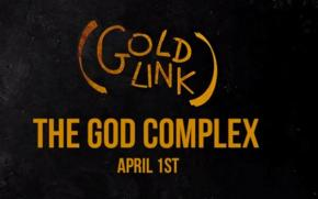 [VIDEO]: GoldLink – The God Complex (When I Die)