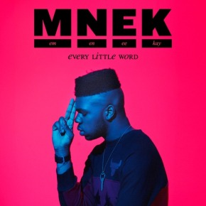 [New Music]: MNEK – Every Other Word