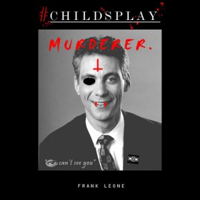 [New Music]: Frank Leone – #CHILDSPLAY (Prod. by John Scott)