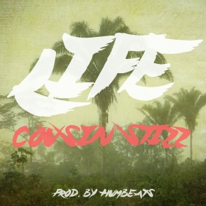 [New Music]: Cousin Stizz – Life