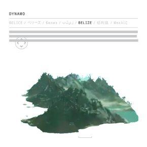 [Mixtape Premiere]: Dynamo –Belize