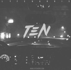 [EP] LYFE HARRIS –TEN