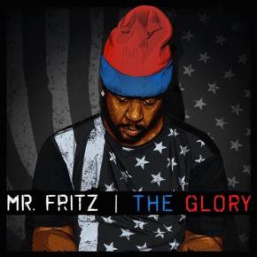 [New Music]: Mr. Fritz – 'The Glory'